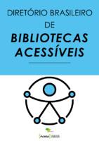 Diretorio_Brasileiro_de_Bibliotecas_Acessiveis.pdf