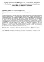 Gestão do Sistema de Bibliotecas da Universidade Federal de Uberlândia: tecnologias da informação e da comunicação na construção da biblioteca do futuro