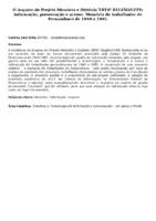 O Arquivo do Projeto Memória e História TRT6ª REGIÃO/UFPE: informação, preservação e acesso. Memória do trabalhador de Pernambuco de 1940 a 1985.