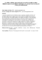 Um olhar voltado para produção científica brasileira sobre Biblioterapia nos periódicos eletrônicos de acesso livre da área de Ciência da Informação
