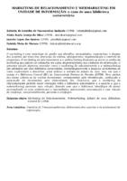 MARKETING DE RELACIONAMENTO E WEBMARKETING EM UNIDADE DE INFORMAÇÃO: o caso de uma biblioteca universitária
