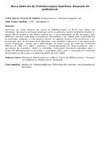 Breve histórico da Biblioteconomia brasileira: formação do profissional.