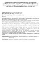 Avaliação das unidades informacionais para incremento da qualidade dos serviços prestados: o caso do Instituto Federal de Santa Catarina - Campus Florianópolis para o desenvolvimento de um Plano de Ação para a Biblioteca Dr. Hercílio Luz