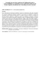 Inovação em serviços e produtos de informação para a sustentabilidade das bibliotecas das Instituições Federais de Ensino Superior brasileiras: de Gutenberg às redes virtuais.