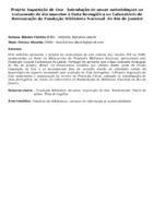Projeto Inquisição de Goa   Introdução de novas metodologias no tratamento de documentos à tinta ferrogálica no Laboratório de Restauração da Fundação Biblioteca Nacional  do Rio de Janeiro
